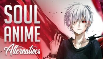15 Best Soul Anime Alternatives to Watch Anime for Free