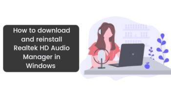 How to Reinstall Realtek HD Audio Manager in Windows