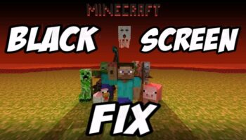 How to fix Minecraft black screen issue on Windows 10