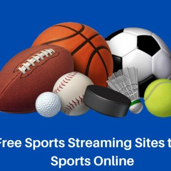 Top 10 Best Free Sports Streaming Sites Online in 2020