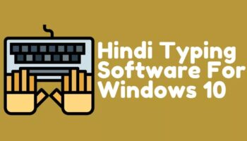 Hindi typing software to install on Windows 10 PC