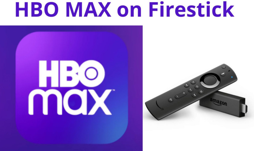 How to Install HBO Max on Firestick in 2021